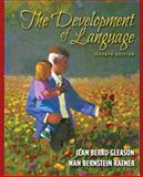 The Development of Language, Gleason, Jean Berko and Ratner, Nan Bernstein, 0205593038