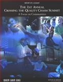 1st Annual Crossing the Quality Chasm Summit : A Focus on Communities, Greiner, Ann, 0309093031