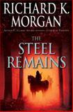 The Steel Remains, Richard K. Morgan, 0345493036