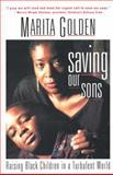 Saving Our Sons, Marita Golden, 0385473036