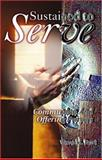 Sustained to Serve : Communion and Offering Prayers, Burt, Wava, 0788023039