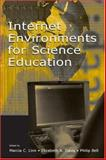 Internet Environments for Science Education, Linn, Marcia C., 0805843035