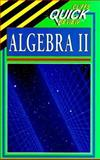 CliffsQuickReview TM Algebra II, Cliffs Notes Staff, 0822053039