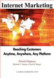 Internet Marketing : Reaching Customers Anytime, Anywhere, Any Platform, Duparcq, Patrick and Hanna, Richard, 0971313032