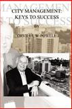 City Management : Keys to Success, Powell, Orville W., 1403323038