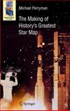 The Making of History's Greatest Star Map, Perryman, Michael, 3642263038