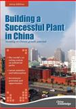 Building a Successful Plant in China, China Knowledge Press Staff and Tong Xiaohu, Tiger, 9814163031