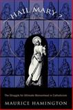 Hail Mary?, Maurice Hamington, 0415913039