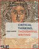 Critical Thinking, Thoughtful Writing, Chaffee, John, 1285443039