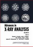 Advances in X-Ray Analysis : Volume 31, Barrett, Charles S., 1461283035