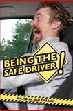 Being the Safe Driver!, Majid Al Suleimany, 1481843036