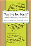 An Eye for Form : Epigraphic Essays in Honor of Frank Moore Cross, Hackett, Jo Ann and Aufrecht, Walter Emanuel, 1575063034