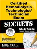 Certified Hemodialysis Technologist/Technician Exam Secrets Study Guide : CHT Test Review for the Certified Hemodialysis Technologist/Technician Exam, CHT Exam Secrets Test Prep Team, 1609713036