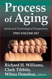 Process of Aging : Social and Psychological Perspectives (Two Volumes), , 0202363031