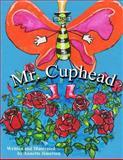 Mr. Cuphead, Annette Jimerson, 1481213032