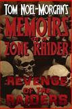 Revenge of the Raiders, Tom Noel-Morgan, 1494253038