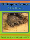 The Gopher Tortoise, Patricia Ashton, 1561643033