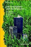 Von Grashalmen und Hochhausern : Mechanische Schopfungen in Natur und Technik, Vogel, Steven, 3527403035