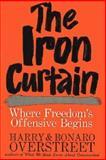 Iron Curtain, Overstreet, Harry A. and Overstreet, Bonaro W., 0393053032
