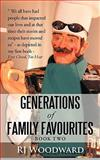 Generations of Family Favourites Book Two, R.J. Woodward, 1462013031