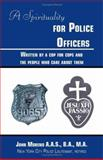Spirituality for Police Officers, John Moreno, 1553953037