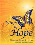 Wings of Hope, Carol Schroder, 1935953036