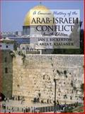 A Concise History of the Arab-Israeli Conflict, Bickerton, Ian J. and Klausner, Carla L., 0130903035
