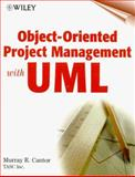 Object-Oriented Project Management with UML, Cantor, Murray, 0471253030