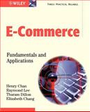 E-Commerce : Fundamentals and Applications, Chan, Henry and Chang, Elizabeth, 0471493031