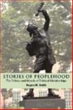 Stories of Peoplehood : The Politics and Morals of Political Membership, Smith, Rogers M., 0521813034