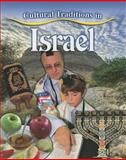 Cultural Traditions in Israel, Molly Aloian, 0778703037