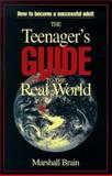 The Teenager's Guide to the Real World, Marshall Brain, 0965743039