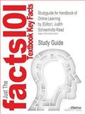 Studyguide for Handbook of Online Learning by Judith Schoenholtz-Read (Editor), ISBN 9781412961035, Reviews, Cram101 Textbook and (Editor), Judith Schoenholtz-Read, 1490273034