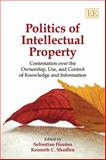 Politics of Intellectual Property, Kenneth C. Shadlen, 184844303X