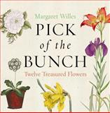 Pick of the Bunch, Margaret Willes, 1851243038