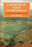 Chemistry in Your Environment, Barratt, Jack, 1898563039