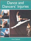 Dance and Dancers' Injuries, Caldwell, Chris, 1903333032