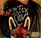 The Fox and the Crow, , 818190303X