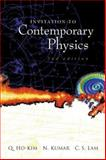 Invitation to Contemporary Physics 2nd Edition