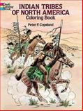 Indian Tribes of North America Coloring Book, Peter F. Copeland, 0486263037