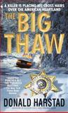 The Big Thaw, Donald Harstad, 0553583034