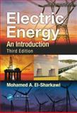 Electric Energy, Mohamed A. El-Sharkawi, 1466503033