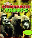 Chimpanzee Troops, Louise Spilsbury and Richard Spilsbury, 1477703039