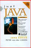 Just Java, Van der Linden, Peter and Sunsoft Press Staff, 0132723034