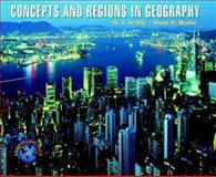 Concepts and Regions in Geography, Blij, H. J. de and Muller, Peter O., 0471093033