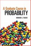 A Graduate Course in Probability, Tucker, Howard G., 0486493032