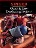 Quick and Easy Home Decorating Projects, Creative Publishing International Editors and Home Decorating Institute Staff, 0865733031