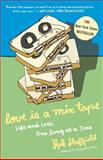 Love Is a Mix Tape, Rob Sheffield, 1400083036
