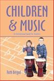 Children and Music 9781413713039