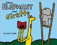 When Elephant Met Giraffe, Paul Gude, 1423163036